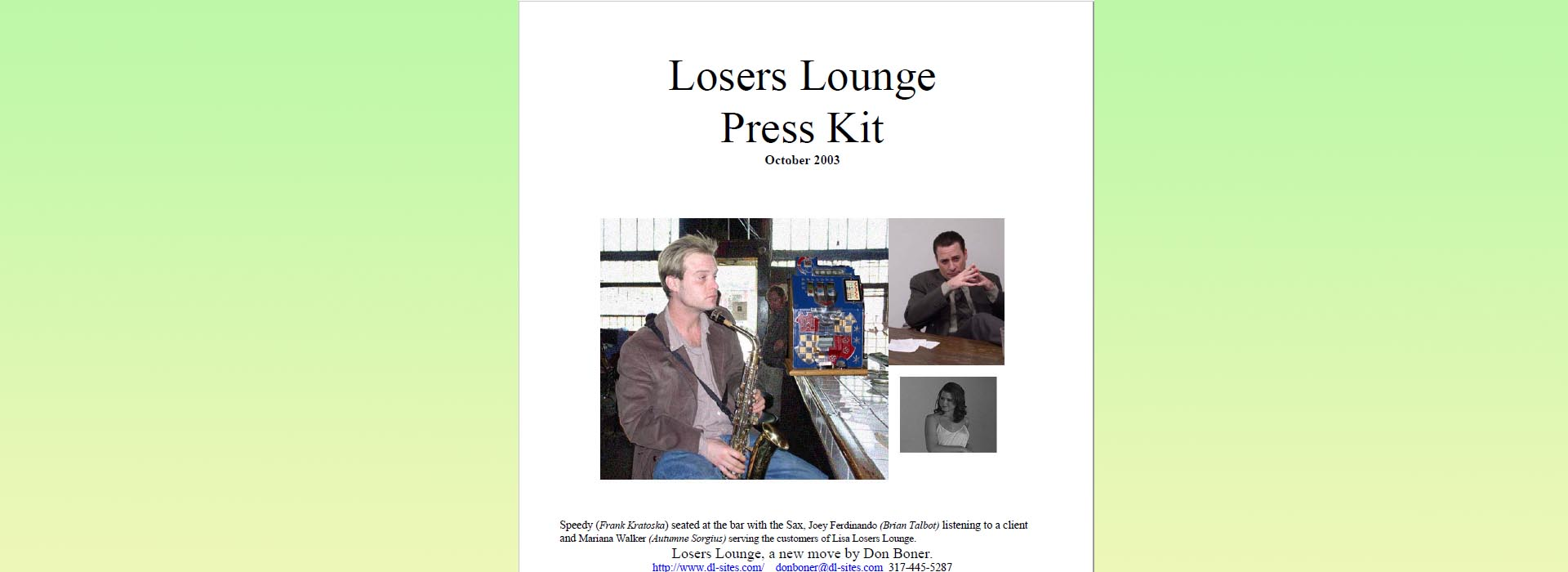 Losers Lounge Press Kit